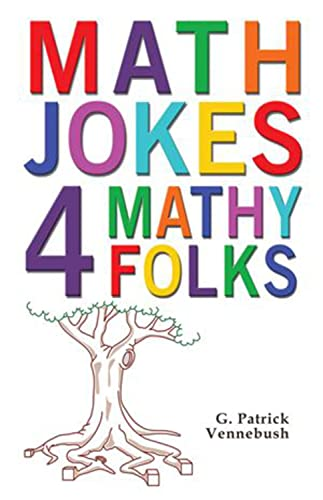 9781934759486: Math Jokes 4 Mathy Folks