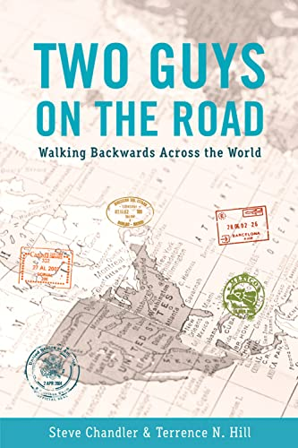 9781934759639: TWO GUYS ON THE ROAD: Walking Backwards Across the World