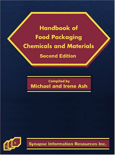 9781934764039: Handbook of Food Packaging Chemicals and Materials, Second Edition