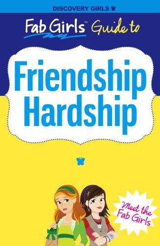 Friendship Hardship (Discovery Girls' Fab Girls Guides): Phoebe Kitanidis