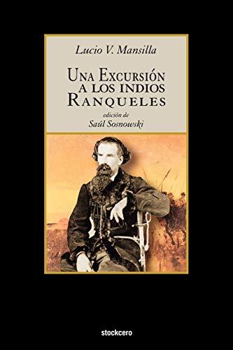 9781934768020: Una Excursion a Los Indios Ranqueles (Spanish Edition)