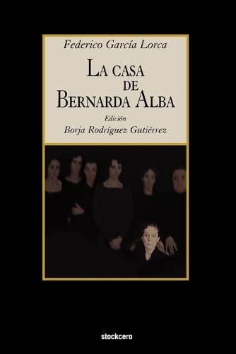9781934768082: La Casa de Bernarda Alba (Spanish Edition)