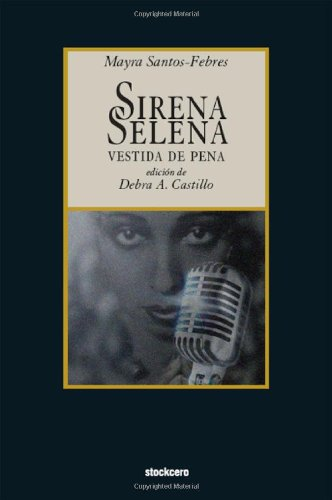 9781934768099: Sirena Selena vestida de pena (Spanish Edition)