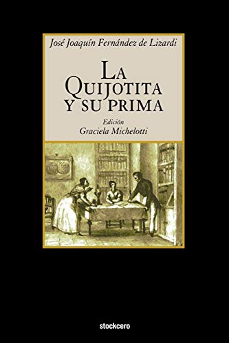 9781934768167: La Quijotita y su prima (Spanish Edition)