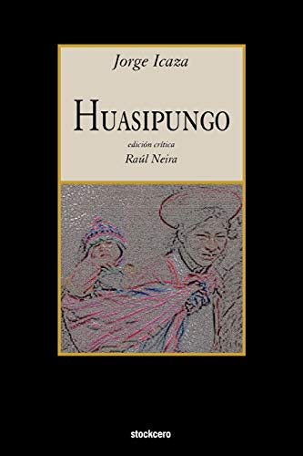 9781934768266: Huasipungo (Spanish Edition)