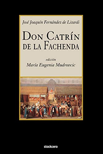9781934768297: Don Catrin de La Fachenda (Spanish Edition)