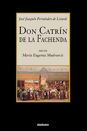9781934768297: Don Catrin de La Fachenda (Spanish Edition)