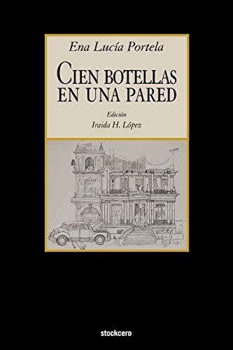 9781934768334: Cien Botellas En Una Pared (Spanish Edition)
