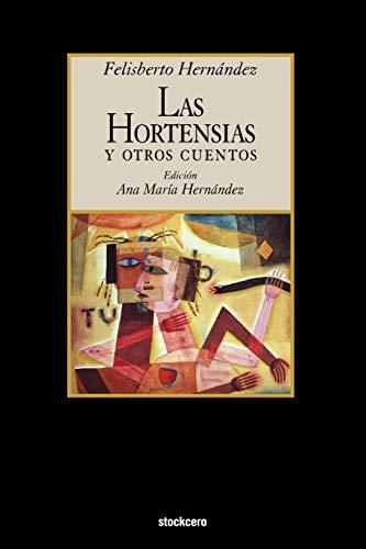 9781934768426: Las Hortensias y Otros Cuentos
