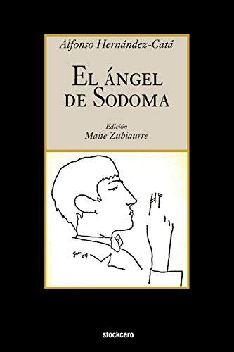 El Angel de Sodoma (Spanish Edition): Hernandez-Cata, Alfonso; Hernaandez