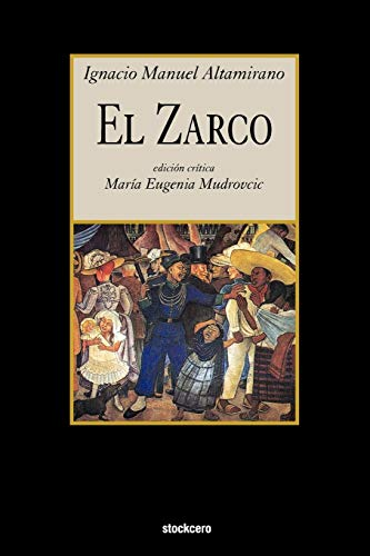 9781934768556: El Zarco (Spanish Edition)