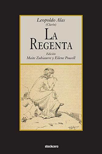 La Regenta (Spanish Edition): Leopoldo Alas, Maite
