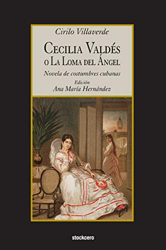 9781934768655: Cecilia Valdes o La Loma del Angel
