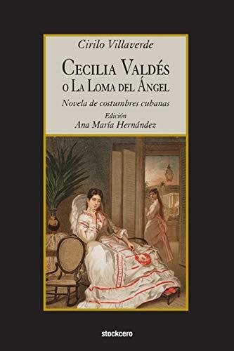 Cecilia Valdes O La Loma del Angel: Cirilo Villaverde