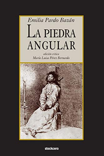 9781934768792: La piedra angular (Spanish Edition)