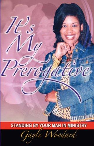 9781934769072: It's My Prerogative