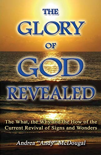 9781934769164: The Glory of God Revealed