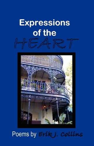 Expressions of the Heart - Erik J Collins