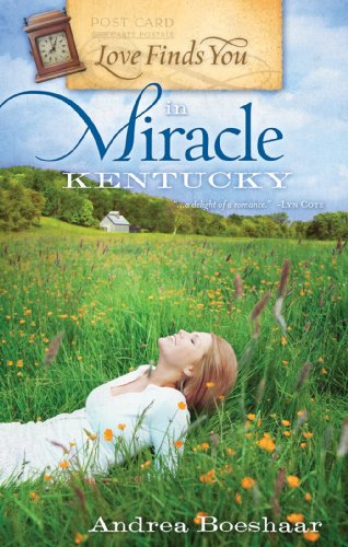 9781934770375: Love Finds You in Miracle, Kentucky (Love finds you)