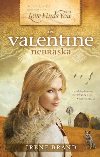 Love Finds You in Valentine, Nebraska (Love Finds You, Book 3): Irene Brand