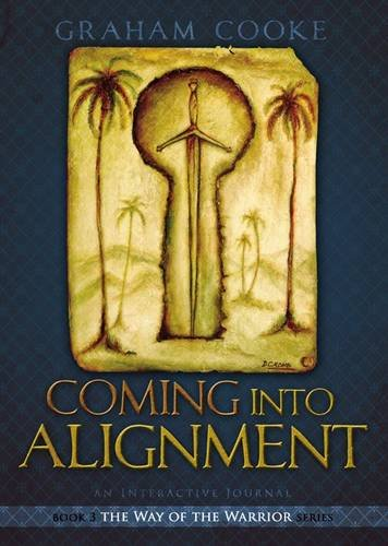 9781934771105: Coming into Alignment (Way of the Warrior Series)