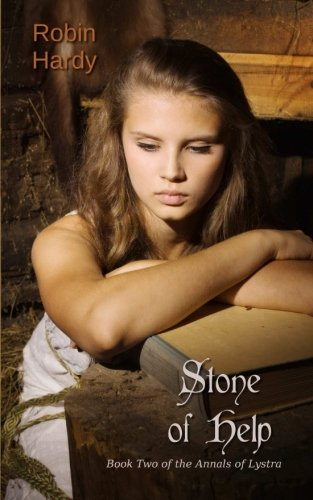 9781934776742: Stone of Help: Book Two of the Annals of Lystra (Volume 2)