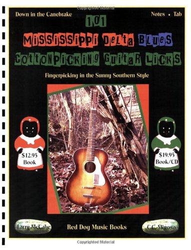 9781934777053: 101 Mississippi Delta Blues Cotton Picking