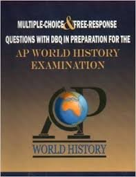 9781934780121: Multiple-Choice and Free-Response Questions with DBQ in Preparation for the AP World History Examination