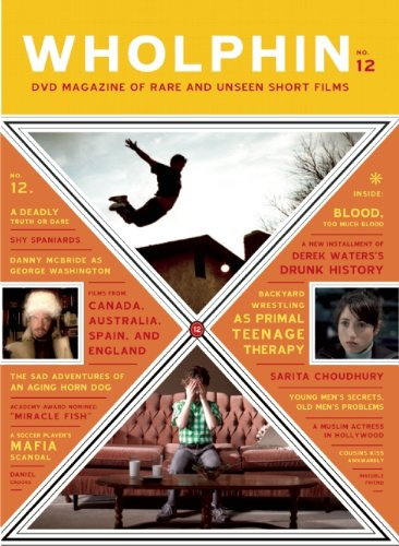 Wholphin No. 12: DVD Magazine of Rare & Unseen Short Films. (Booklet & DVD with Danny ...