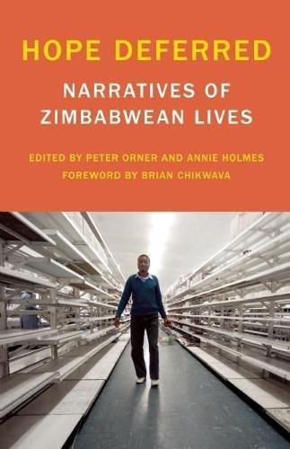 Hope Deferred: Narratives of Zimbabwean Lives (Voice