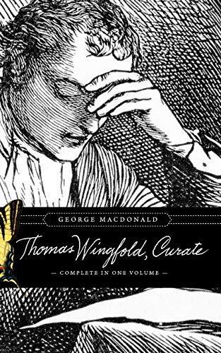 Thomas Wingfold, Curate: George MacDonald