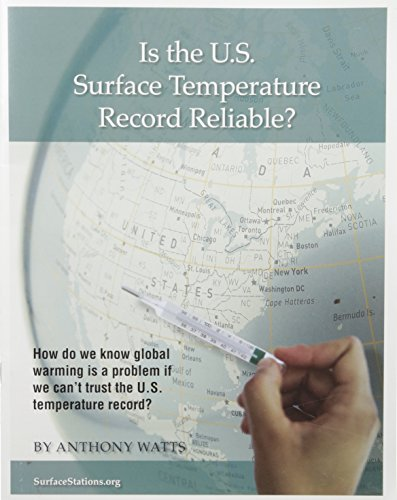 9781934791295: Is the U.S. Surface Temperature Record Reliable?