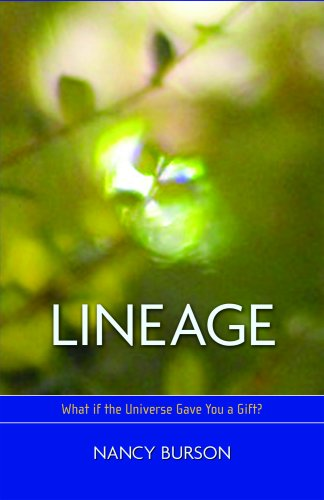 9781934796016: Lineage: What if the Universe Gave You a Gift?