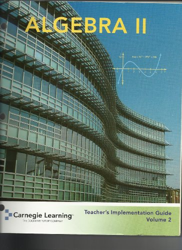 9781934800201: Algebra 2 Teacher Implementation Guide Volume 2