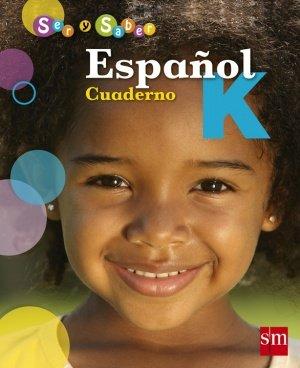 9781934801826: Espanol K (Ser y Saber, Cuaderno)