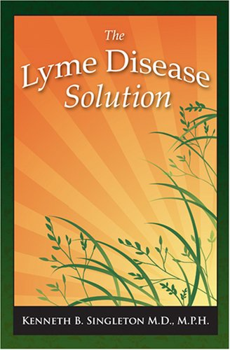 9781934812006: The Lyme Disease Solution