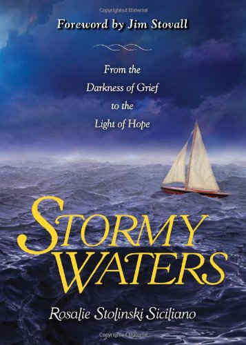 9781934812501: Stormy Waters: From the Darkness of Grief to the Light of Hope