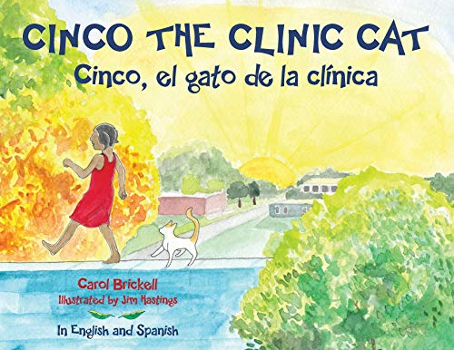 9781934812846: Cinco the Clinic Cat: In English and Spanish