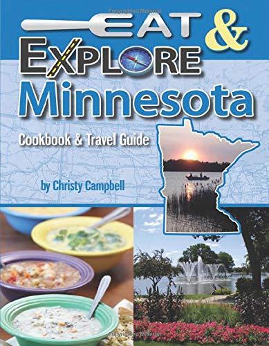 9781934817155: Eat & Explore Minnesota (Eat & Explore State Cookbook)