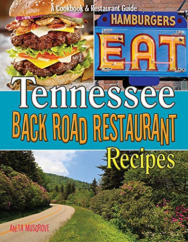 9781934817216: Tennessee Back Road Restaurant Recipes