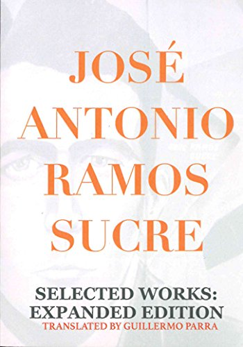 Selected Works: Ramos Sucre, Jose