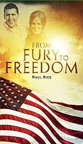9781934820100: From Fury to Freedom