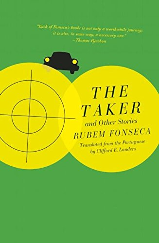 The Taker and Other Stories: Fonseca, Rubem