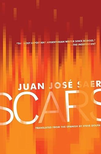 Scars: Saer, Juan Jose