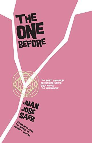 The One Before: Saer, Juan José