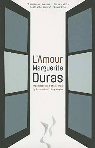 L'Amour Format: Paperback: Marguerite Duras; Translated