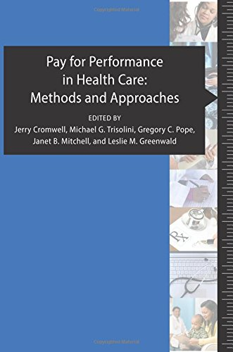 9781934831045: Pay for Performance in Health Care: Methods and Approaches