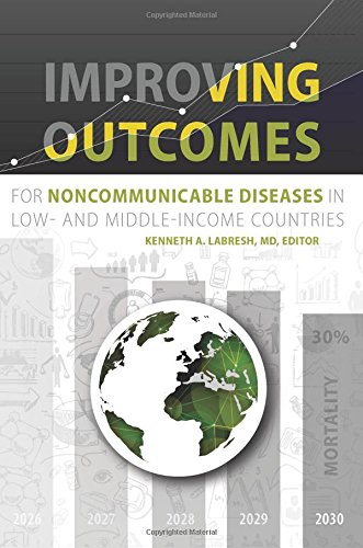 9781934831175: Improving Outcomes for Noncommunicable Diseases in Low- and Middle-Income Countries