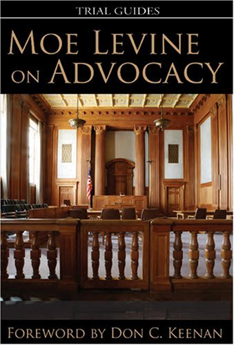 Moe Levine on Advocacy: Levine, Moe