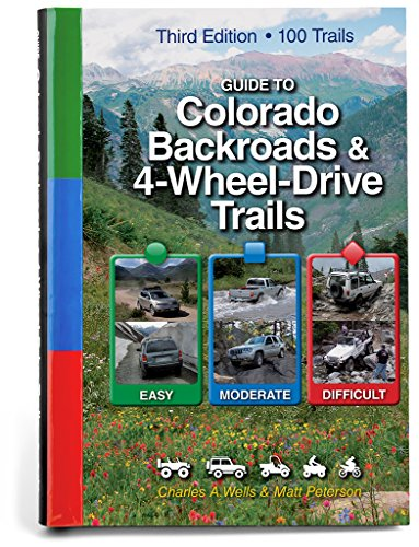 9781934838044: Guide to Colorado Backroads & 4-Wheel-Drive Trails, 3rd Edition